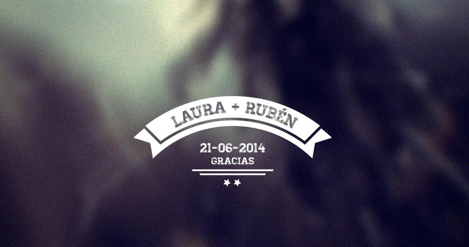Laura + Rubén... Gracias
